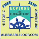 North Carolina's Albemarle Loop (AL) provides the boating public with an exciting opportunity to cruise and explore the protected waters of historic Albemarle Sound
