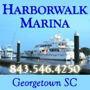VHF 16 & 68   Located on the Sampit River, Harborwalk Marina is only a boardwalk away from Georgetown's Historic District, great food, shopping, etc. A safe harbor from bad weather and located in calm