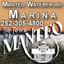 Manteo Waterfront Marina is now run by the Town of Manteo.  It boasts 53 slips that can accommodate boats up to 140 feet.  The marina is situated right next to  historic downtown Manteo on a boardwalk