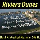 Riviera Dunes Marina Just off Tampa Bay Owned and Operated by Boaters