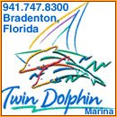Twin Dolphin Marina, 1000 1st Ave. West, Bradenton, Florida 34205-7852, 941.747.8300  -  fax 941.745.2831, e-mail: harbormaster@twindolphinmarina.com