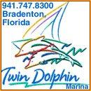 Twin Dolphin Marina, 1000 1st Ave. West, Bradenton, Florida 34205-7852, 941.747.8300  -  fax 941.745.2831, e-mail: harbormaster@twindolphinmarina.com